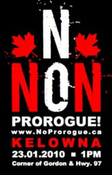 "Poster for January 23rd ""No/Non Prorogue""rally in Kelowna, BC."